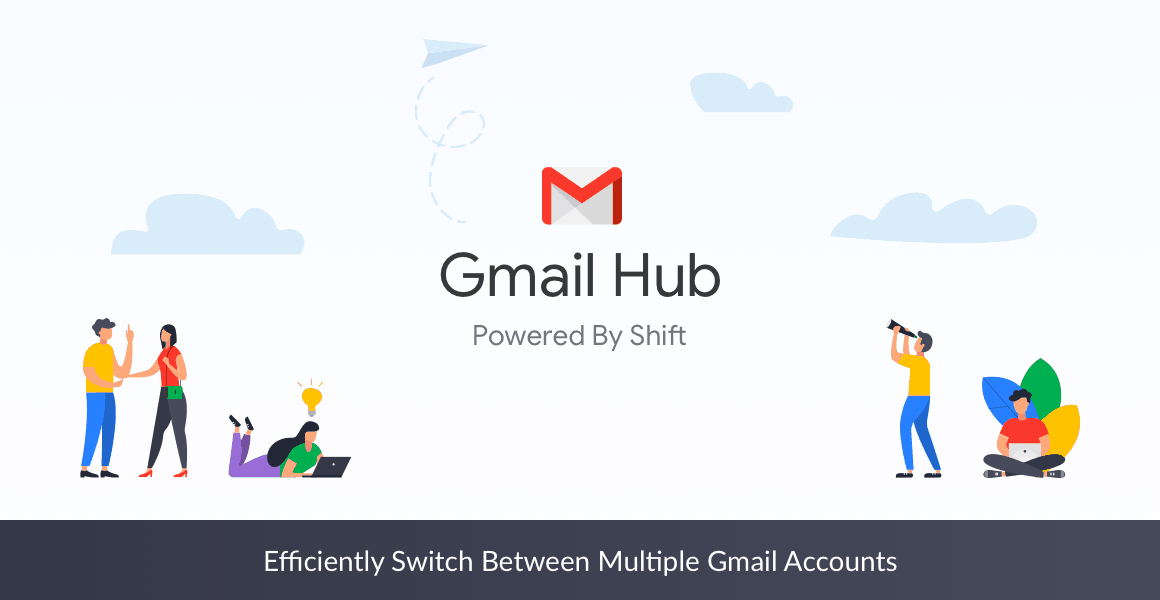 efficiently switch between multiple gmail accounts