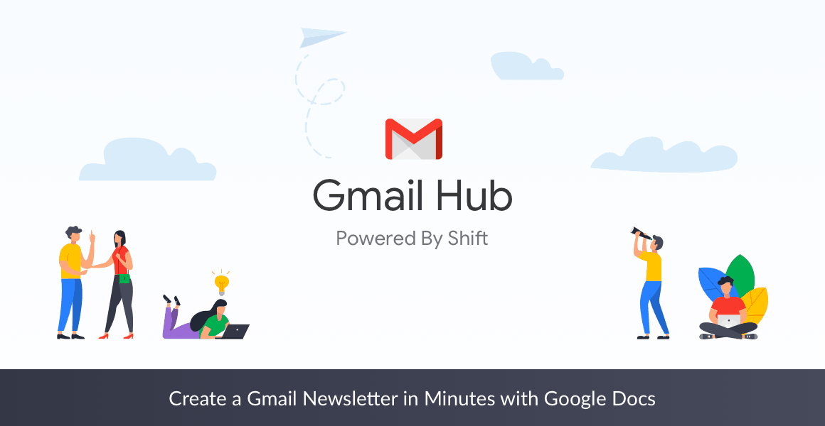 Create A Gmail Newsletter In Minutes With Google Docs